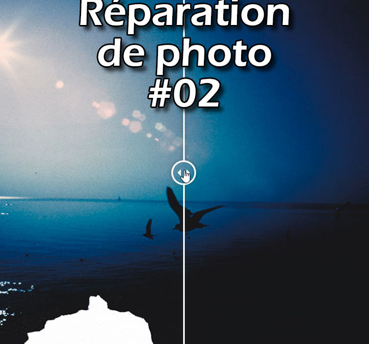 Réparation de photo #02
