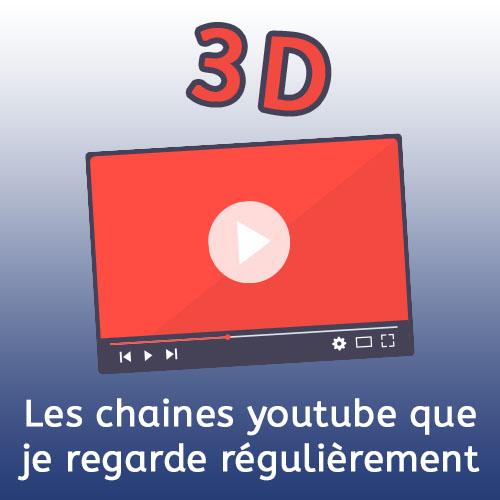 Les 5 chaînes Youtube sur l'impression 3D qui je regarde régulièrement