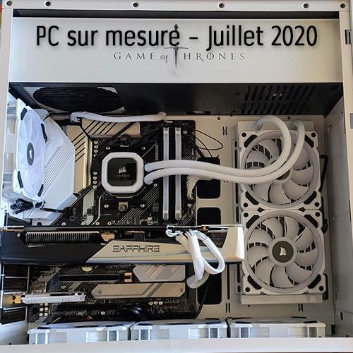 PC sur mesure – Juillet 2020